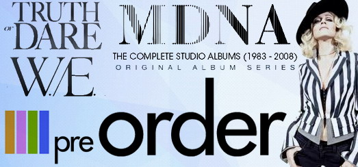 Madonna Pre-Order Time: CDs, DVDs, Blu-Rays and Box Sets