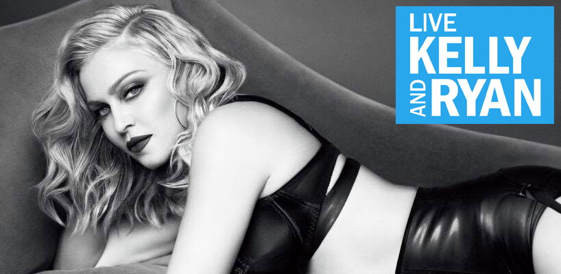 """Madonna On """"Live With Kelly And Ryan"""" Dec 8th!"""