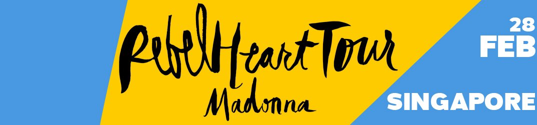 Rebel Heart Tour Singapore 28 février 2016